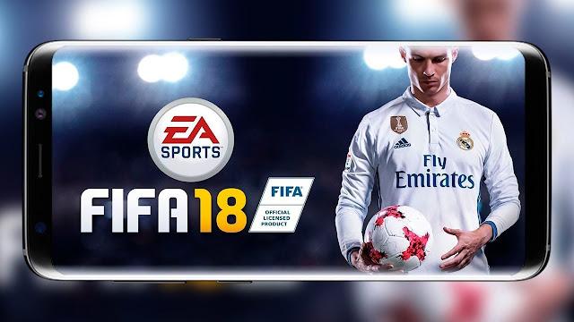 وأخيرا !! تحميل لعبة فيفا 18 Fifa للأندرويد مجانا وبحجم خيالي !!