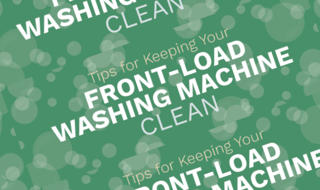 Tips for Keeping Your Front Load Washer Clean