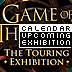 The Establishing Shot says Yes!! Behold! The Game of Thrones Touring Exhibition is coming to London - UPCOMING EXHIBITION