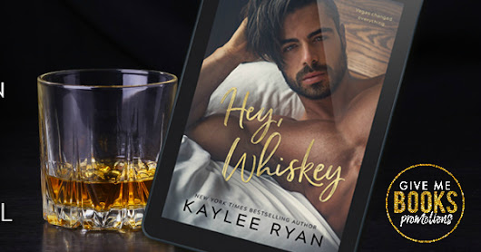 Cover Reveal -- Hey, Whiskey by Kaylee Ryan