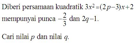 Matematik Tambahan: Persamaan Kuadratik