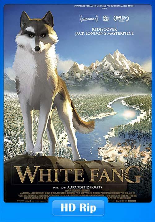 White Fang 2018 Hindi 720p WebRip Dual Audio ESub x264 | 480p 300MB | 100MB HEVC Poster