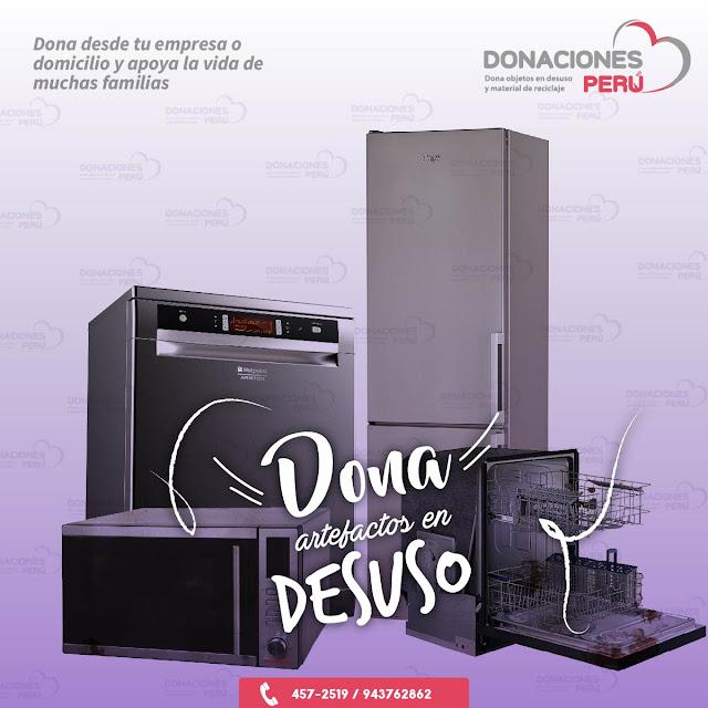 Dona artefactos en desusoDona artefactos - Dona lavadoras - Dona refrigeradora - Dona microondas - Dona lavavajillas
