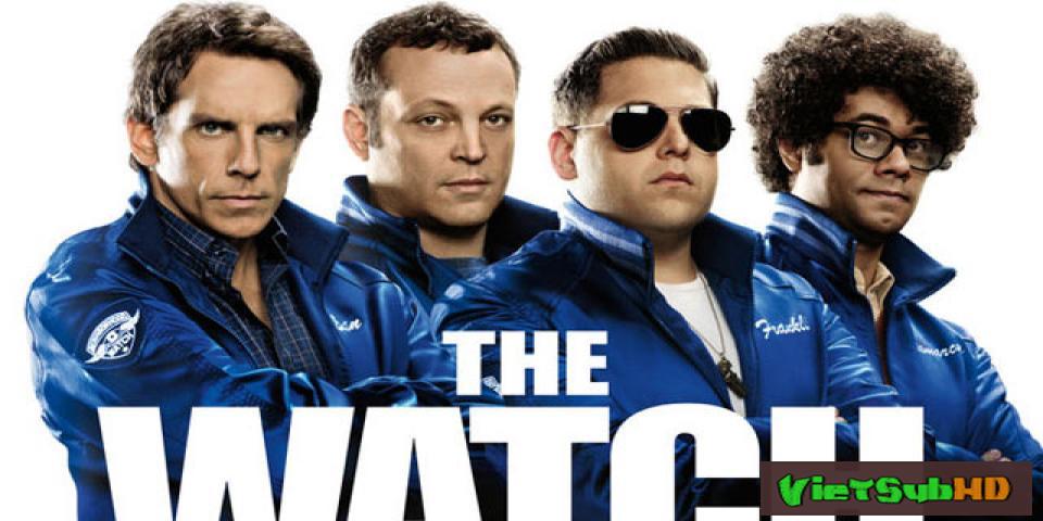 Phim Đội Dân Phòng Tinh Nhuệ VietSub HD | The Watch 2012