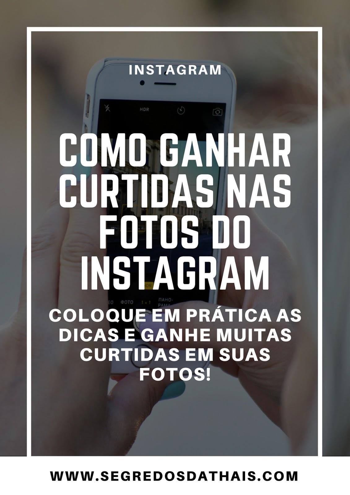Como Ganhar Curtidas nas Fotos do Instagram