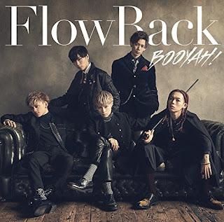 FlowBack - BOOYAH! 歌詞-flowback-booyah