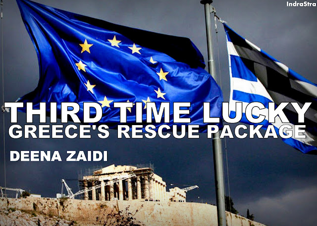 FEATURED | Third Time Lucky: Greece's Rescue Package by Deena Zaidi
