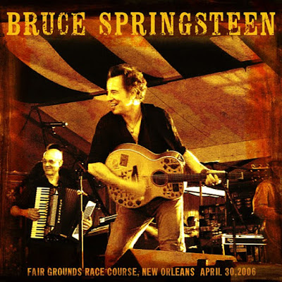 Concerti: Live at Jazz Festival - New Orleans 2006 (Bruce Springsteen and Segeer Sessions Band)