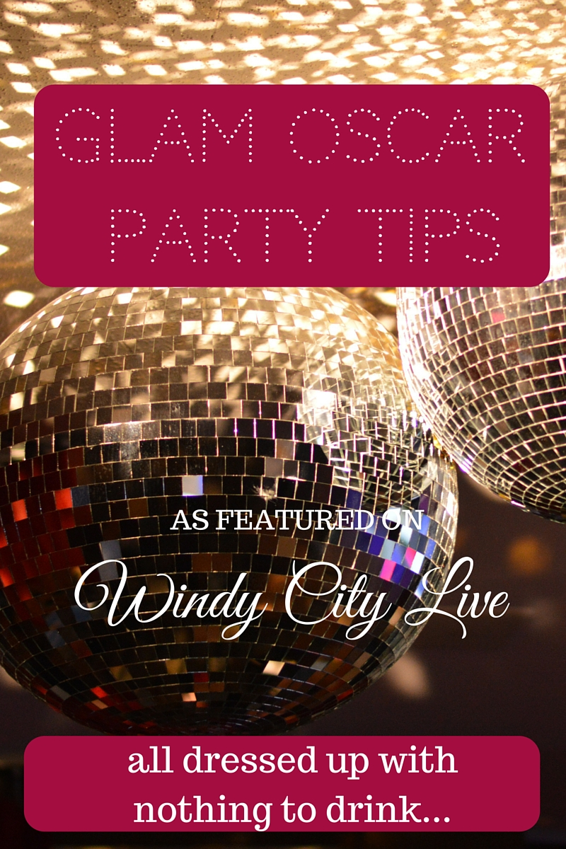 Glam Oscar Party Tips | all dressed up with nothing to drink...
