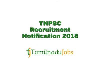 TNPSC Recruitment notification of 2018