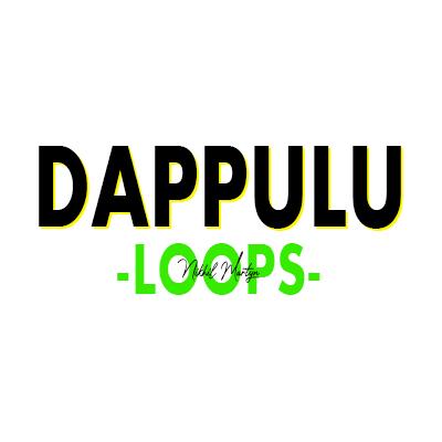 DAPPULU LOOPS | DJ NIKHIL MARTYN