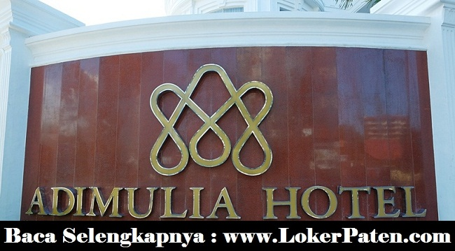 Lowongan Kerja Hotel Adimulia Medan Maret 2019