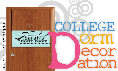 Custom Dorm Room Decorations: Door Signs, Removable Wall Decals and More!