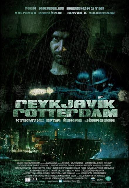 Reykjavik To Rotterdam (2008) รอทเธอร์ดัม ภารกิจแพ้ตาย