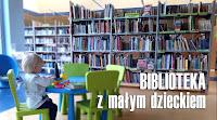 http://wrodzice.blogspot.com/2017/03/biblioteka-pierwsza-wizyta-z-dwulatkiem.html