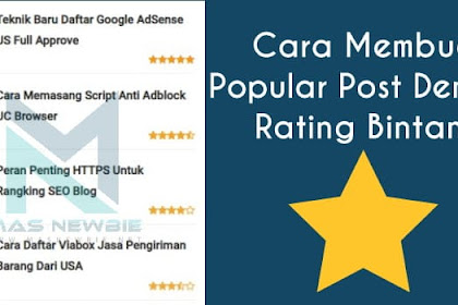 Cara Membuat Popular Post Dengan Rating Bintang