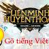 Hướng Dẫn Gõ Tiếng Việt trong LIên Minh Huyền Thoại LOL trên Win 10