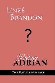 Teaser cover, Waiting for Adrian, Linzé Brandon, Nations of Peace series