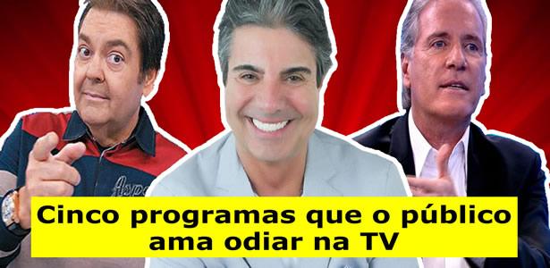 Cinco programas que o público ama odiar na TV