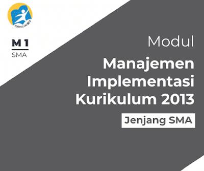 File Pendidikan Modul Manajemen Implementasi Kurikulum 2013 SMA Tahun 2018