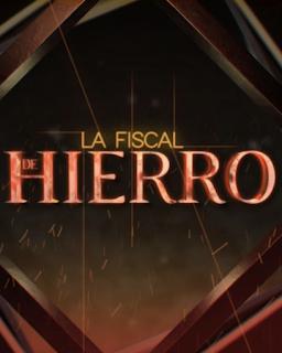 La Fiscal De Hierro Capítulo 15