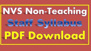 NVS Non-Teaching Staff Syllabus PDF Download