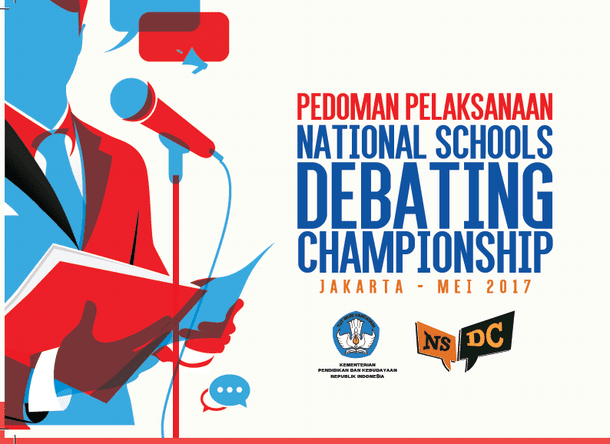 Panduan Pelaksanaan NSDC SMA Tahun 2017 (National Schools Debating Championship)