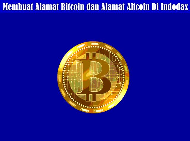Cara Generate Atau Membuat Alamat Bitcoin dan Alamat Altcoin Di Indodax