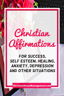 Christian affirmations for success, self esteem, healing, anxiety and depression