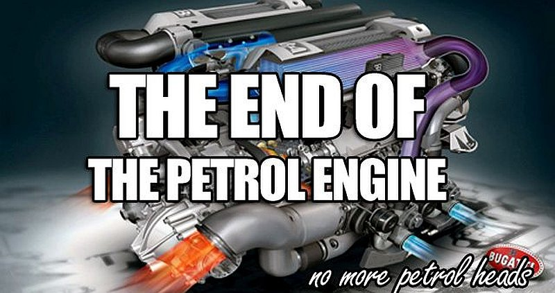 end of the petrol engines