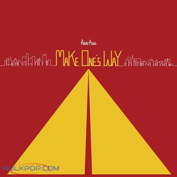Adios Audio – Make One's Way – EP
