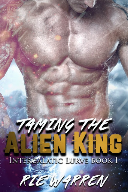 LOL funny #BookReview Taming the Alien King by Rie Warren @RieWrites #SFR #Romantica