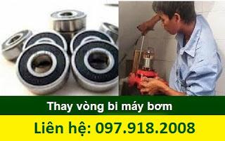 Thay bi máy bơm nước tại Hà Nội