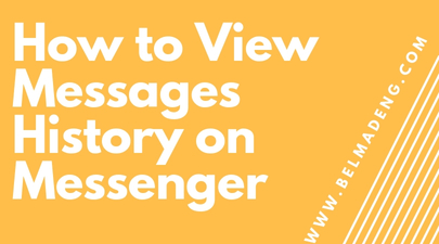 How to View Messages History on Messenger