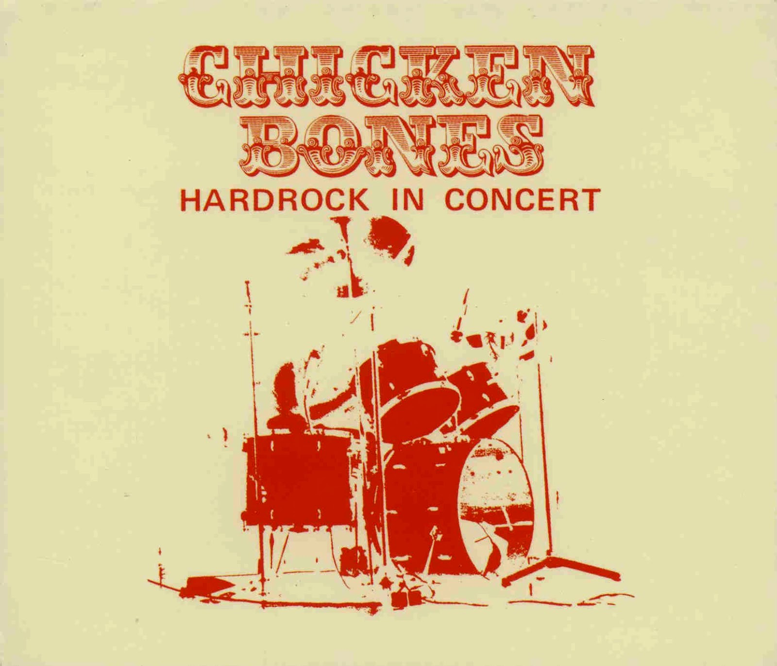 Chicken Bones - Hardrock In Concert LP (1976)