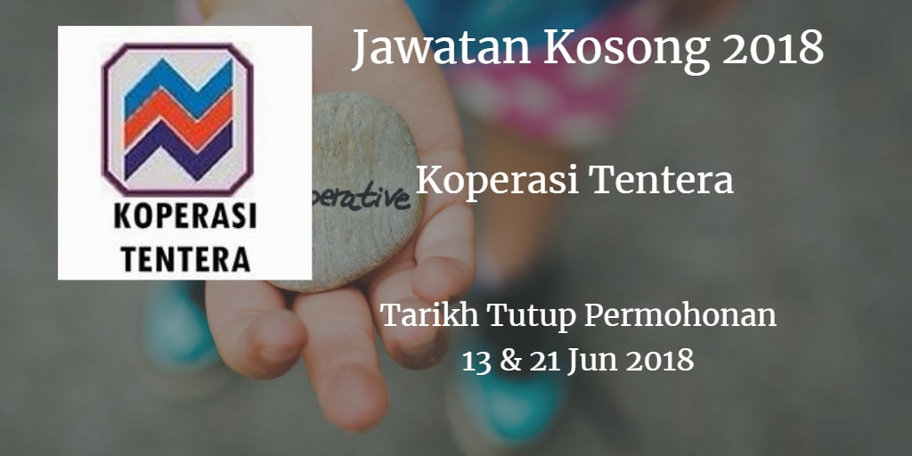 Jawatan Kosong Koperasi Tentera 13 & 21 Jun 2018