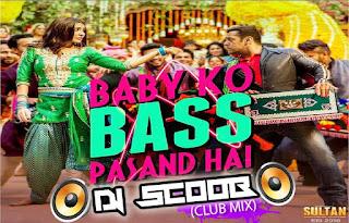 Baby-Ko-Bass-Pasand-Hai-Club-Mix-Sultan-DJ-Scoob