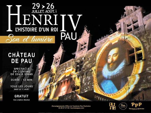 Son et lumières au château de Pau 2017 Henri IV, l'histoire d'un Roi
