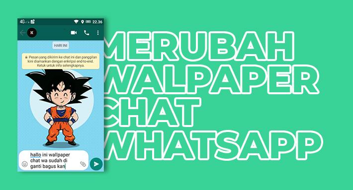 Cara Merubah Wallpaper Chat Whatsapp Terbaru