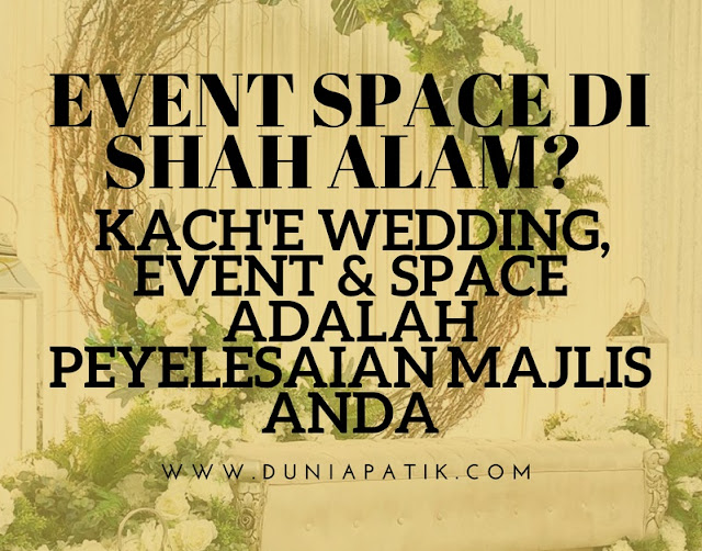 KACH'e WEDDING, EVENT & SPACE