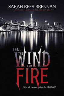 Tell the Wind and Fire by Sarah Rees Brennan book cover