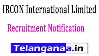 IRCON International Limited Recruitment Notificatio 2017