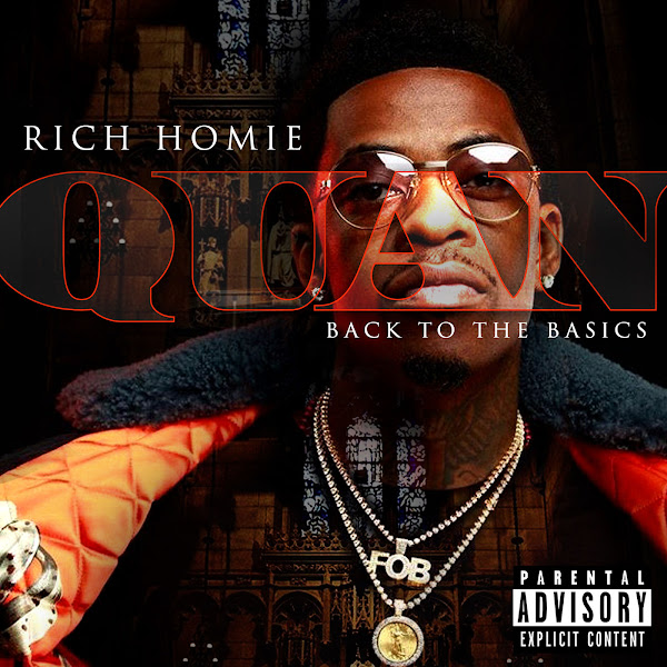 Rich Homie Quan - Back to the Basics Cover