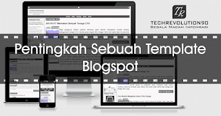 Seberapa penting template blogspot?