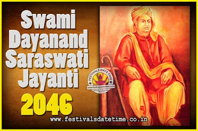 2046 Swami Dayanand Saraswati Jayanti Date & Time, 2046 Swami Dayanand Saraswati Jayanti Calendar
