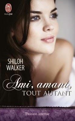 http://lachroniquedespassions.blogspot.fr/2014/07/ami-amant-tout-autant-shiloh-walker.html