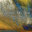 "An Interview With ""Rabboni, My Love"" Author June Kerr"
