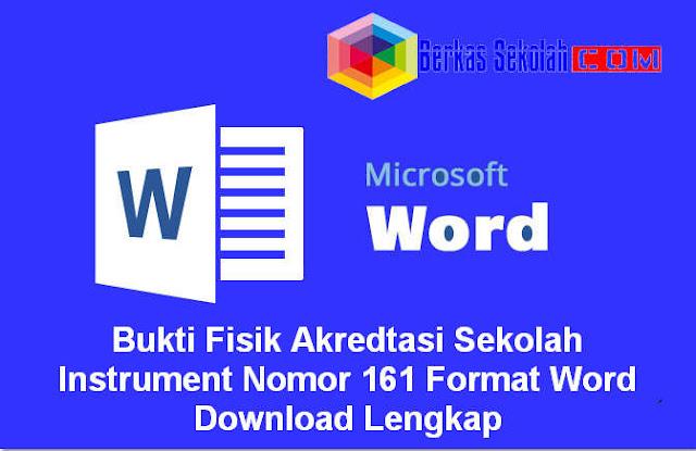 Download Bukti Fisik Akreditasi Sekolah Instrument Nomor 161 Format Word Download Lengkap
