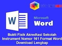 Bukti Fisik Akreditasi Sekolah Instrument Nomor 161 Format Word Download Lengkap