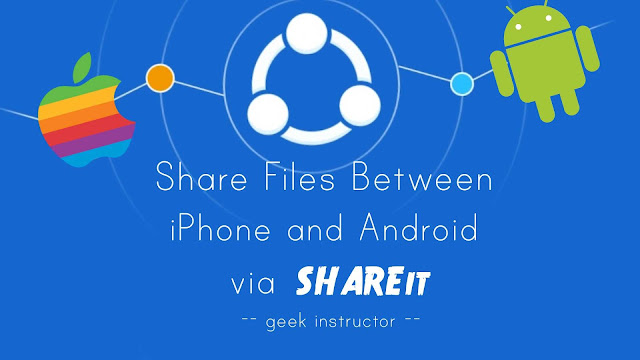 Share files between iPhone and Android via SHAREit